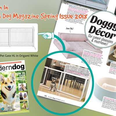 As Seen In Modern Dog Magazine – Freestanding Pet Gate